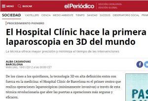 2012-01-18. El Periódico. El Hospital Clínic hace la primera laparoscopia en 3D del mundo