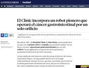 2014-11-03.La Vanguardia Salud. El Clínic incorpora un robot pionero que operará el cáncer gastrointestinal por un solo orificio