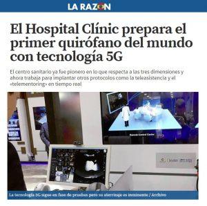 2018-03-19. La Razón. El Hospital Clínic prepara el primer quirófano del mundo con tecnología 5G