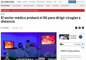 2018-11-26. El Mundo. El sector médico probará el 5G en el próximo MWC 2019 de Barcelona
