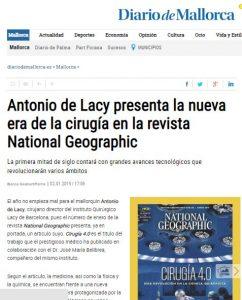 2019-01-02. Diario de Mallorca. Antonio de Lacy presenta la nueva era de la cirugía en la revista National Geographic