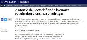 2019-14-01. La Vanguardia. El Dr. de Lacy pionero de la cirugía 4.0