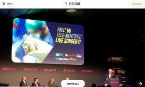 2019-02-27. El Español. El Mobile acoge la primera cirugía monitorizada en tiempo real con 5G