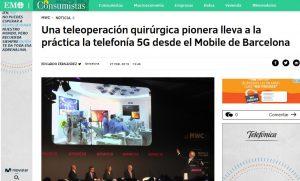 2019-02-27. El Mundo. Una teleoperación quirúrgica pionera lleva a la práctica la telefonía 5G desde el Mobile de Barcelona