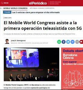 2019-02-27. El Periódico. El Mobile World Congress asiste a la primera operación teleasistida con 5G