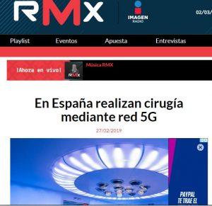 2019-02-27. La Red de México. En España realizan cirugía mediante red 5G