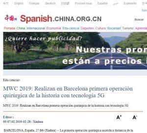 2019-02-28. China.ORG. MWC 2019 Realizan en Barcelona primera operación quirúrgica de la historia con tecnología 5G