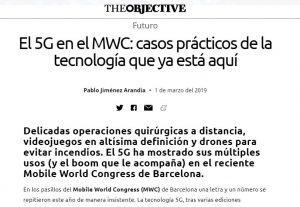 2019-02-28. The Objective. El 5G en el MWC. casos prácticos de la tecnología que ya está aquí