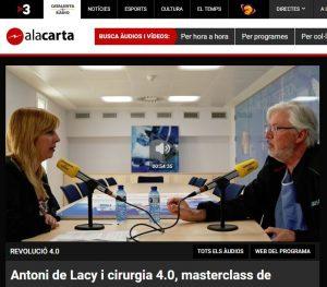 2019-03-18. Catalunya Radio. Antoni de Lacy y la cirugía 4.0